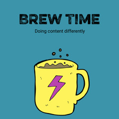 000 - Brew Time Podcast Trailer