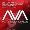 Andy Moor & Ashley Wallbridge feat. Gabriela - World To Turn (Radio Edit)
