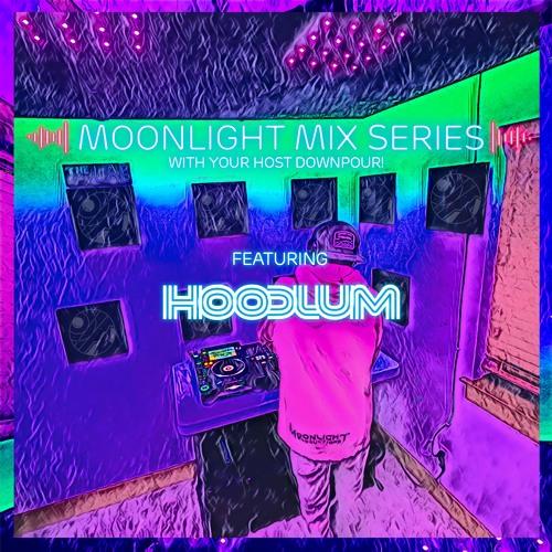 Moonlight Mix Series '21 Featuring Hoodlum