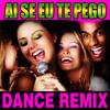 Ai Se Eu Te Pego (Karaoke Dance Version)