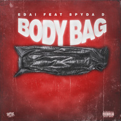 Body Bag (feat. Spyda D)