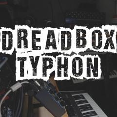 Dreadbox Typhon Demo Song