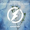 Download Z & Z - everything will be alright (ft braev) Mp3
