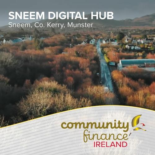 Community Finance Ireland Podcast   Sneem Digital Hub (Julia O'Connor)