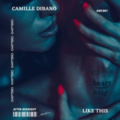 Camille Dibano - Like This (Original Mix)