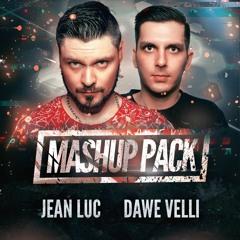 Jean Luc & Dawe Velli - Mashup Pack 2021