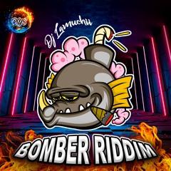 BOMBER RIDDIM RMX BY DJ LAMUCHII