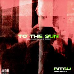 Bitsu - To the Sun (prod. @sadbalmain & casok)
