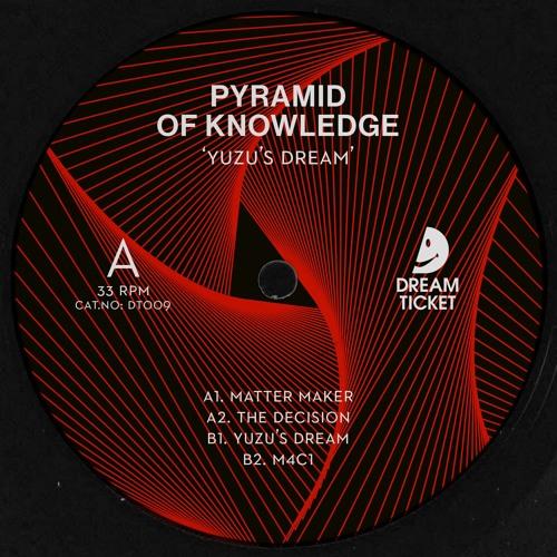 Pyramid Of Knowledge - Yuzu's Dream [DT009] - Out Now