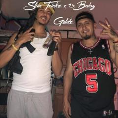 Slim Trickz & 93 Baby - Goldz