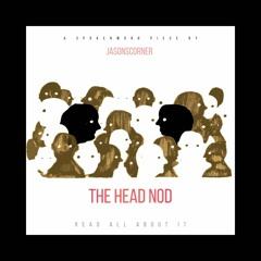 JC - The Head Nod