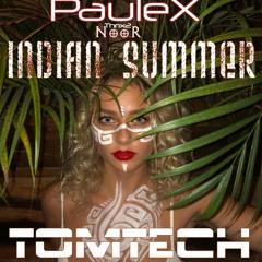 MYSTIC INDIAN SUMMER // PauleX f2f TomtecH// DjSet 08-28-21 // AMSTERDAM (NL)