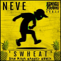 OTW Premiere: Neve - Swheat (Sam Binga 'Raggad' Remix) [Elastic Rhythms]