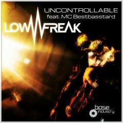 Uncontrollable (feat. MC Bestbasstard) (Original Mix)