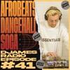 Afrobeats, Dancehall & Soca // DJames Radio Episode 41