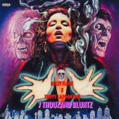BEEZY FLAME X TRIPPY LA PHANTOM - 7 THOUZAND BLUNTZ