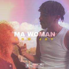 Ma Woman