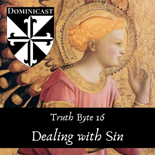 Dealing With Sin - Truth Byte 16