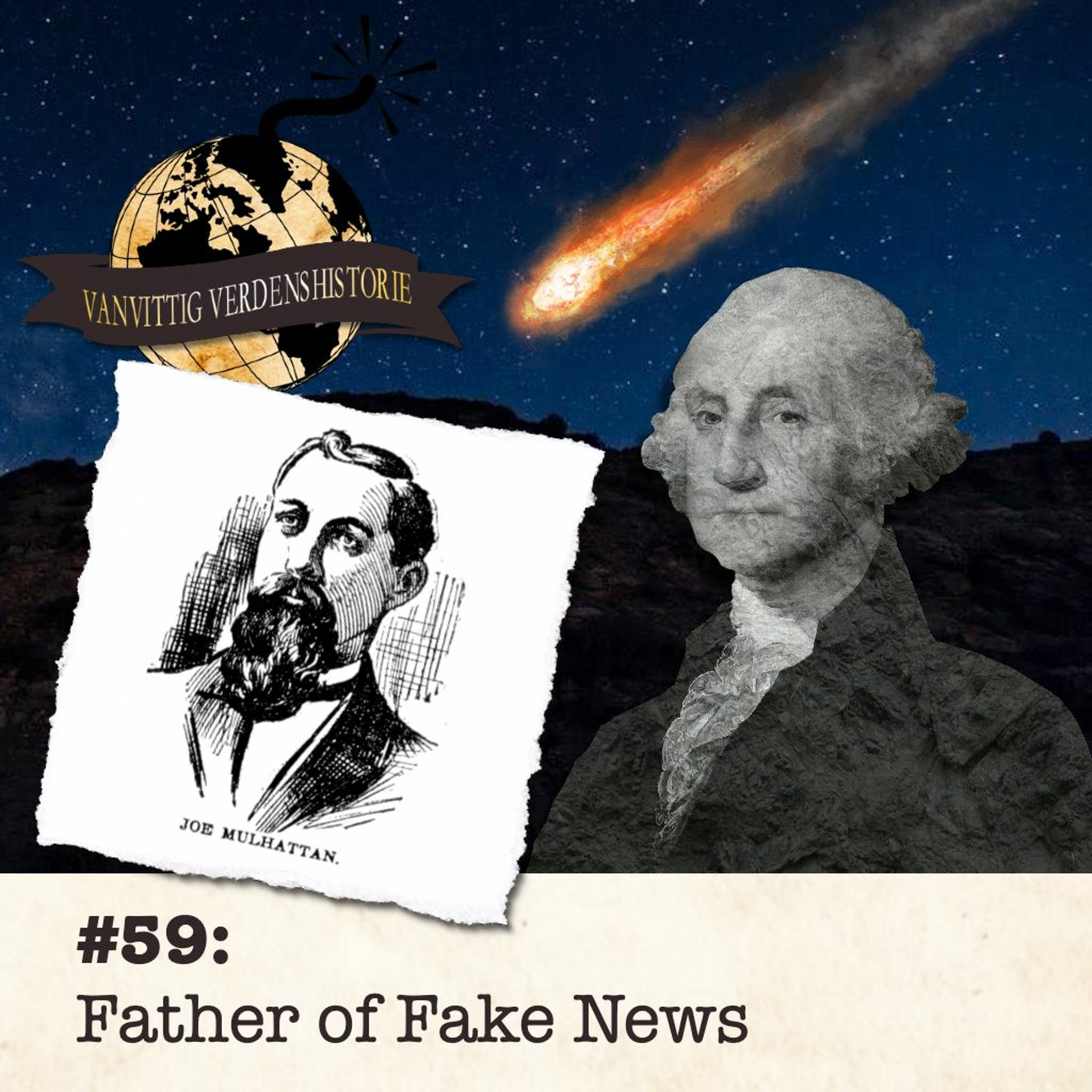 #59: Father of Fake News