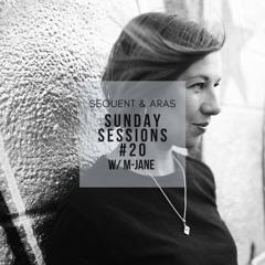 Sunday Sessions #20 w/ M-Jane