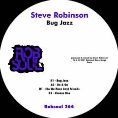 Steve Robinson - Bug Jazz [Robsoul Records]