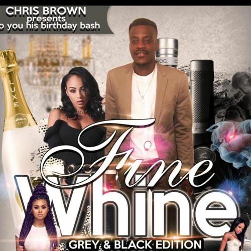 CHRIS BROWN-FINE WINE promo Part 1 2021