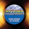 Ain't No Mountain High Enough (Motown The Musical - Original Broadway Cast Recording)