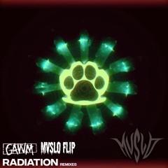 Gawm - Radiation (MVSLO Flip) [FREE DL IN DESCRIPTION]