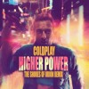 Coldplay - Higher Power (The Shores of Orion Remix)
