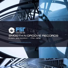 SMOOTH N GROOVE RECORDS - #123 - [Recorded live on Future Sounds Radio] - 18th April 2021