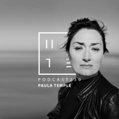 Paula Temple - HATE Podcast 230