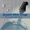 Gospel Choir Songs, Pt. 1