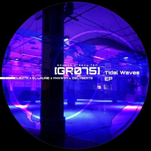Download VA - Tidal Waves EP (DUBZTA x EL LAURIE x M4XW311 x OWLYBEATS) mp3