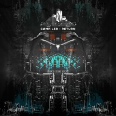 cømpiler - Return [Premiere]