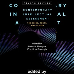 PDF Contemporary Intellectual Assessment, Fourth Edition: Theories, Tests, and Issues