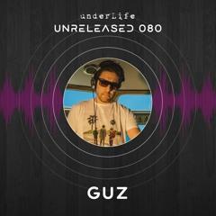Unreleased 080 By GUZ