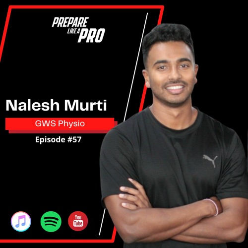 #57 - Nalesh Murti AFL Athletic Performance Physio for the GWS Giants