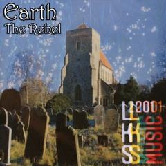 The Rebel - Earth/Black Sabbath (LKS 2001 Remaster)