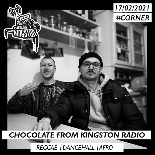Chocolate From Kingston Radio 17.02.2021   #corner