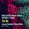 Tell Me (feat. Mara J. Boston)