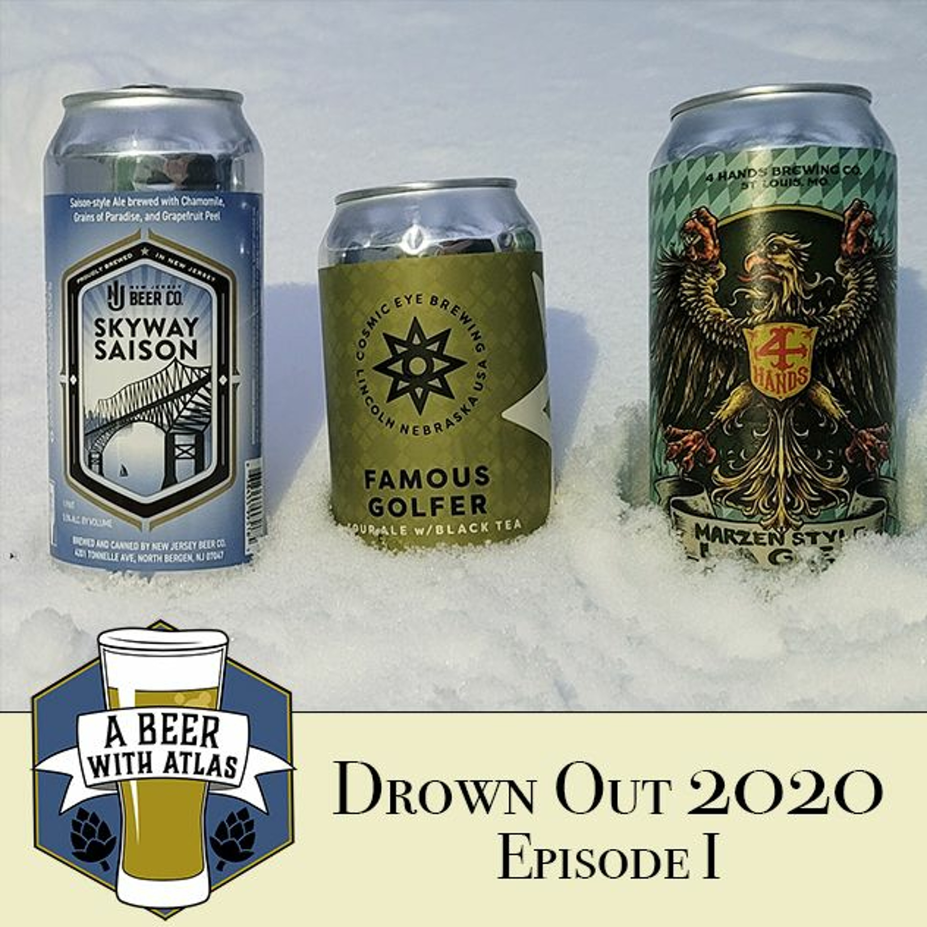 Drown Out 2020 - Beer With Atlas 123 - the original travel nurse craft beer podcast