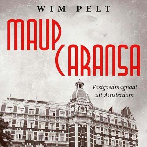 Wim Pelt over Maup Caransa