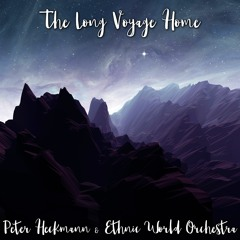 The Long Voyage Home (feat. Ethnic World Orchestra)