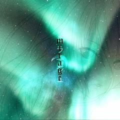 mirage (ft. SpaceDeath)
