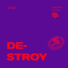 Resonance 246 w/ Destroy (01.08.2020)