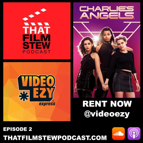 Rent Now Ep 2 - Charlie's Angels (Review)