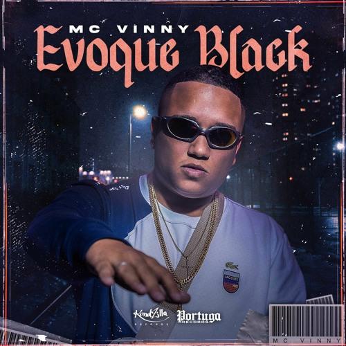 MC Vinny - Evoque Black