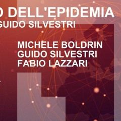 Il futuro dell'epidemia Covid-19. Intervista a Guido Silvestri.