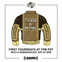 Then & Now Show 31 (Diplo's Revolution 05/06/ 21)