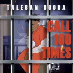 "Taleban Dooda ""call 100 times"" snippet"